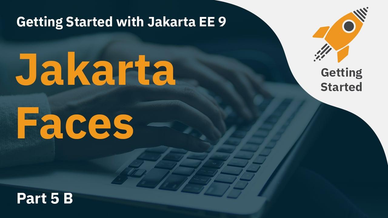 Jakarta EE 9 Part 5B