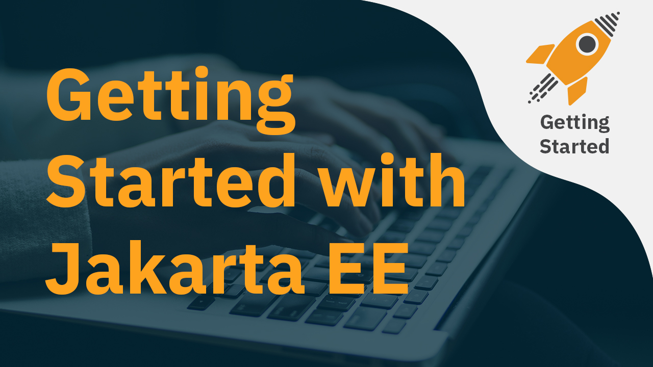 Getting Started with Jakarta EE 9: Hello World
