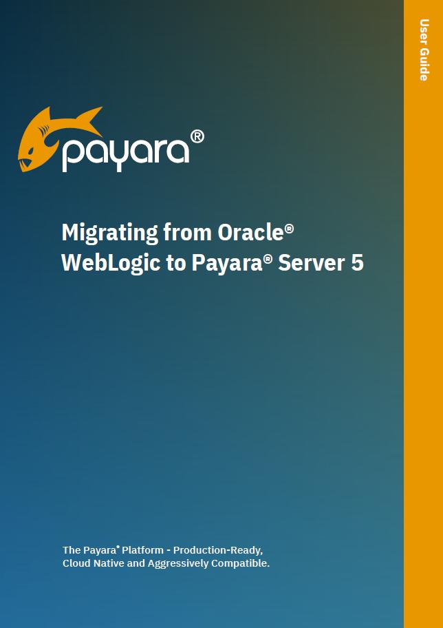 Migration from Oracle WebLogic to Payara Server